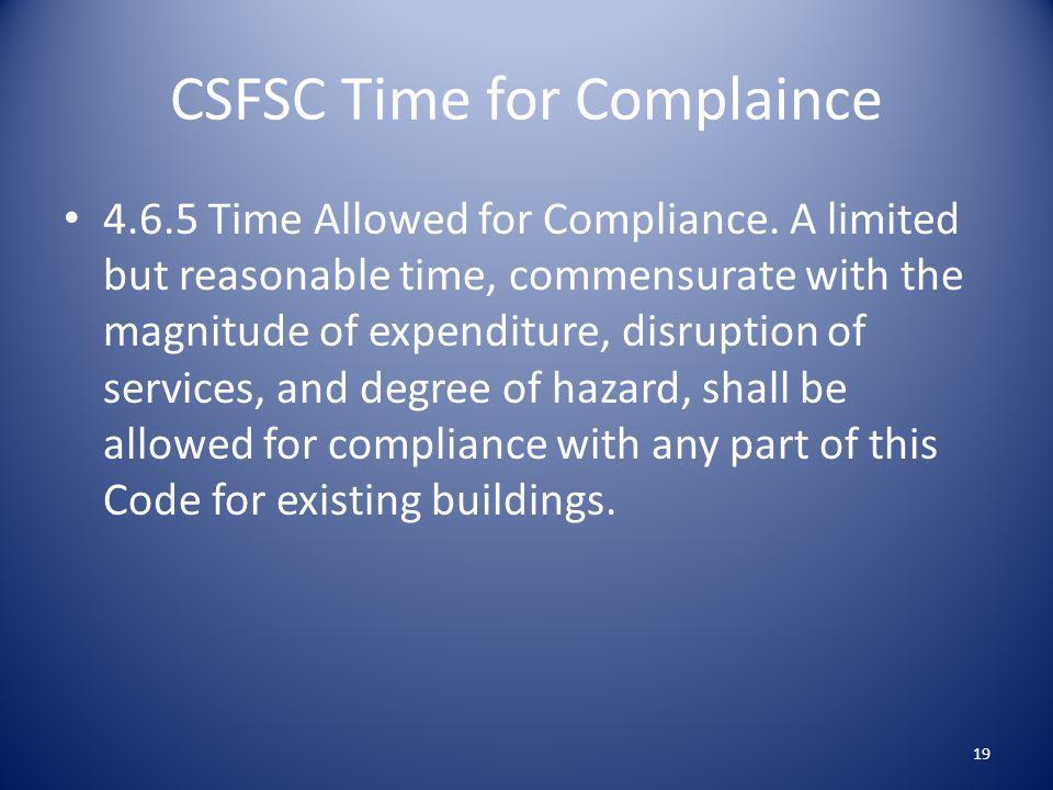 CSFSC Time for Complaince