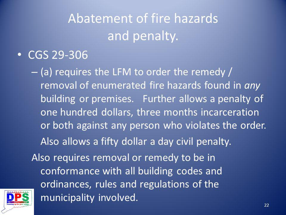 Abatement of fire hazards and penalty.