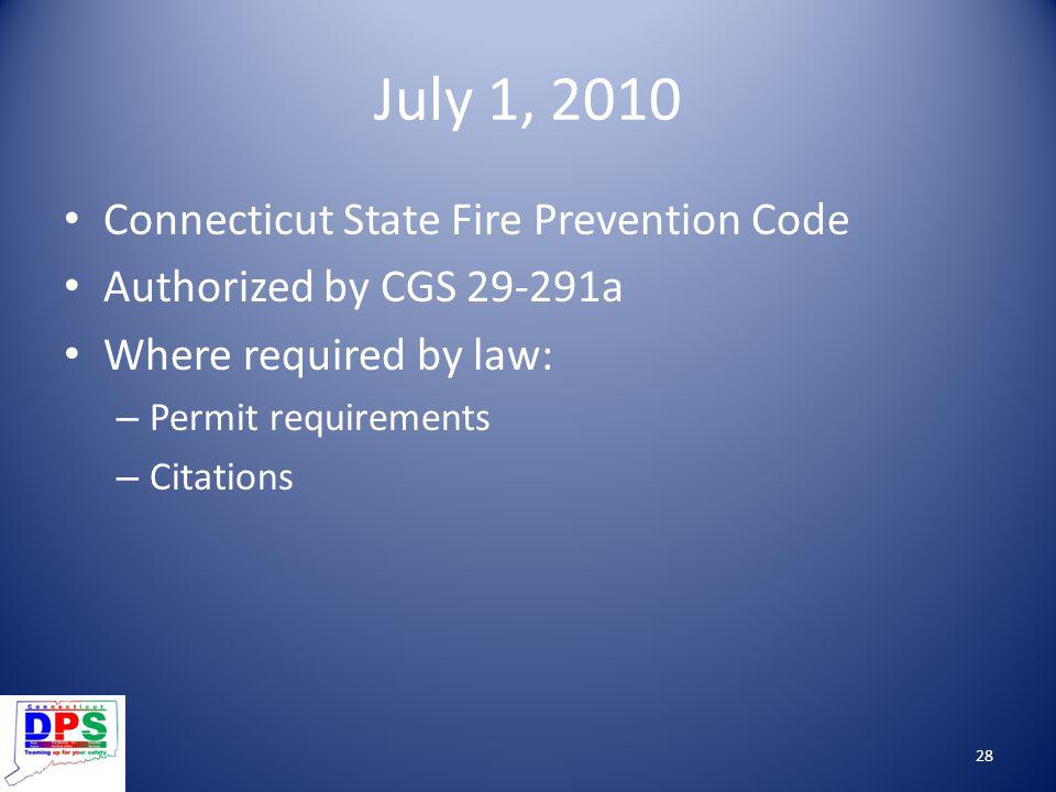 July 1, 2010 Connecticut State Fire Prevention Code