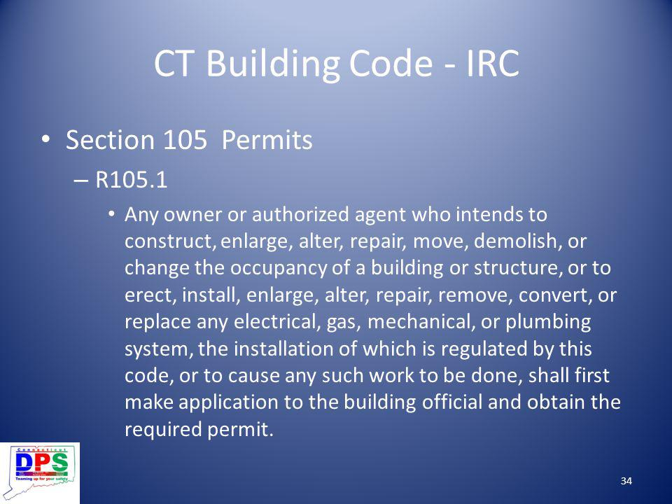 CT Building Code - IRC Section 105 Permits R105.1
