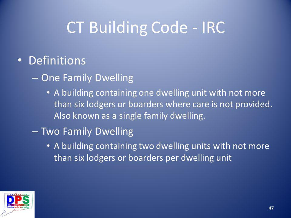 CT Building Code - IRC Definitions One Family Dwelling