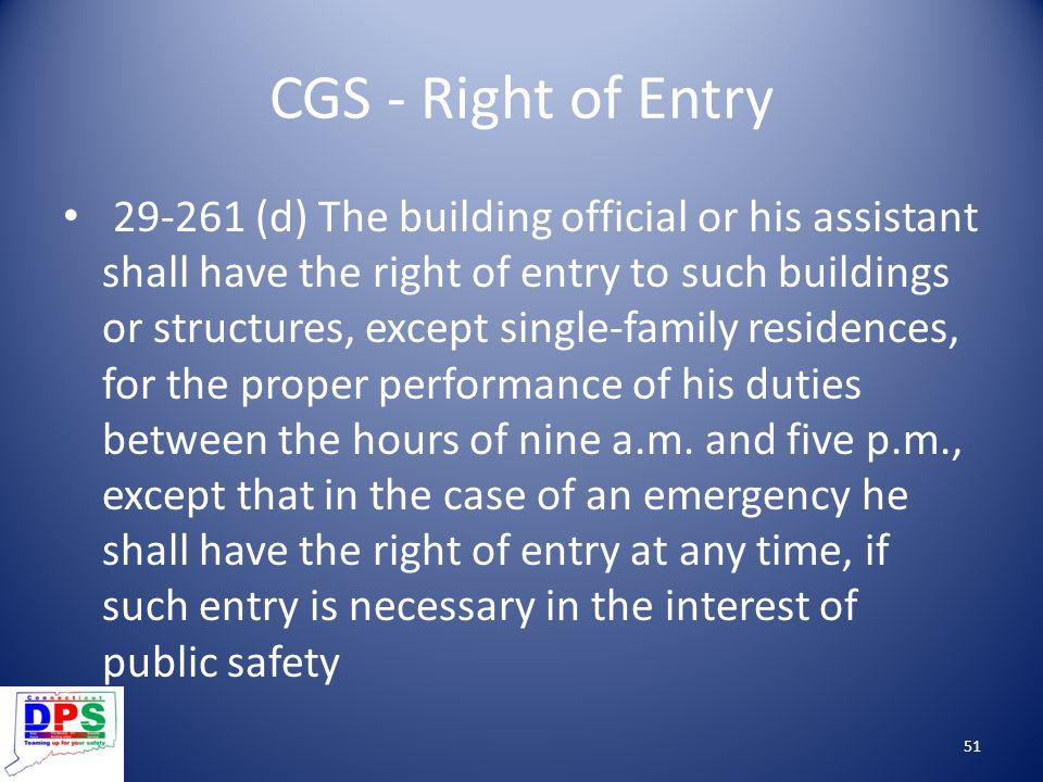 CGS - Right of Entry