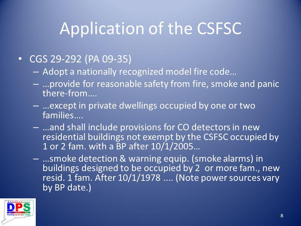 Application of the CSFSC