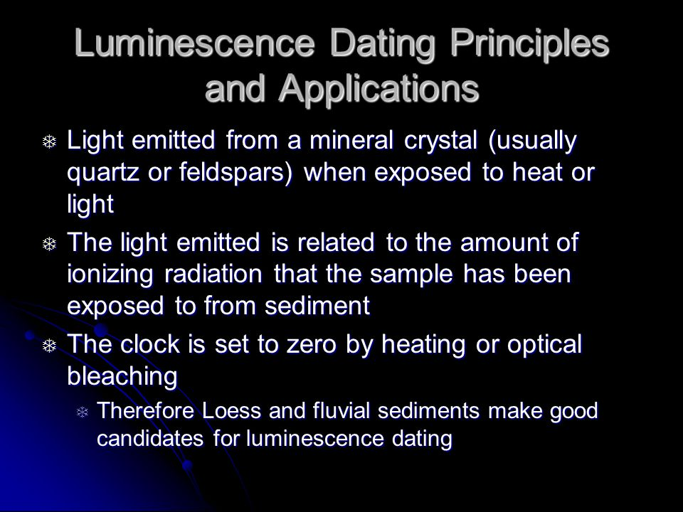 Luminescence Dating Principles and Applications