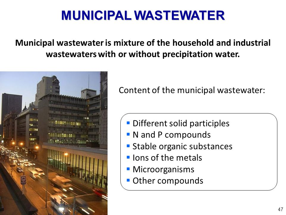 Content of the municipal wastewater: