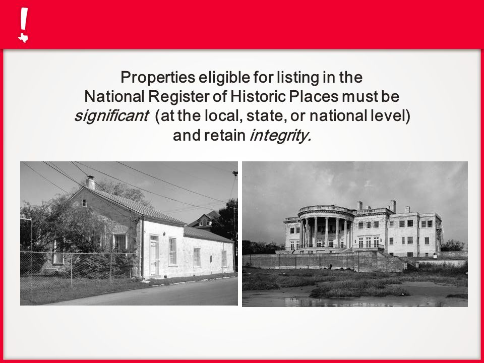 Properties eligible for listing in the