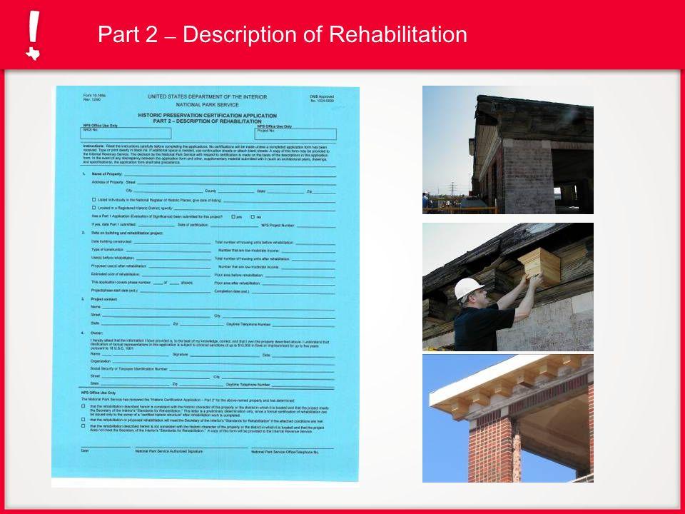 Part 2 – Description of Rehabilitation