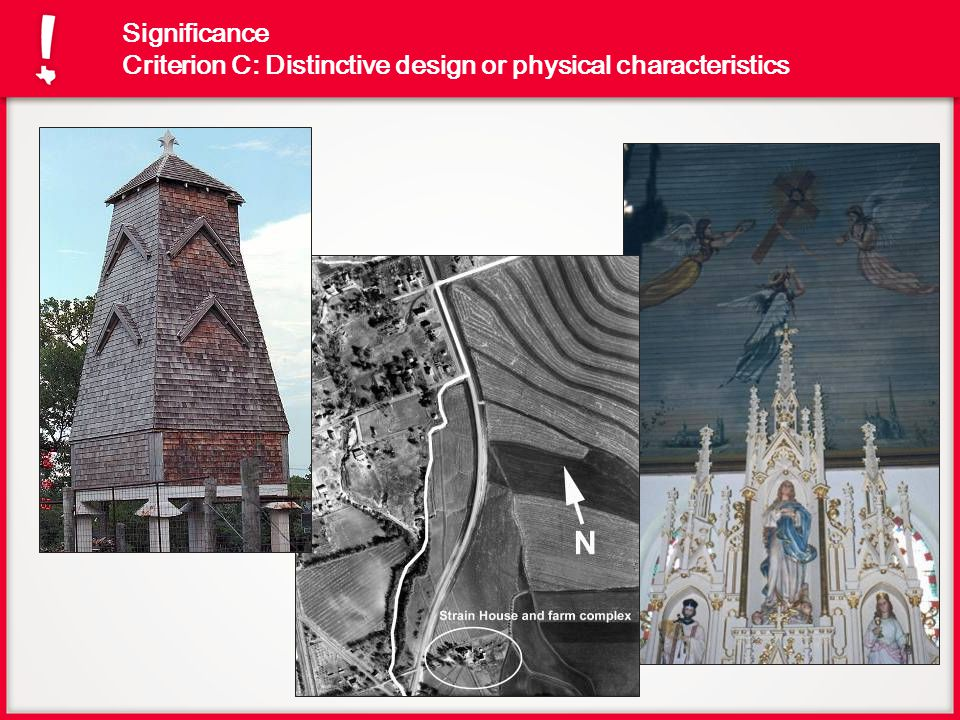 Significance Criterion C: Distinctive design or physical characteristics