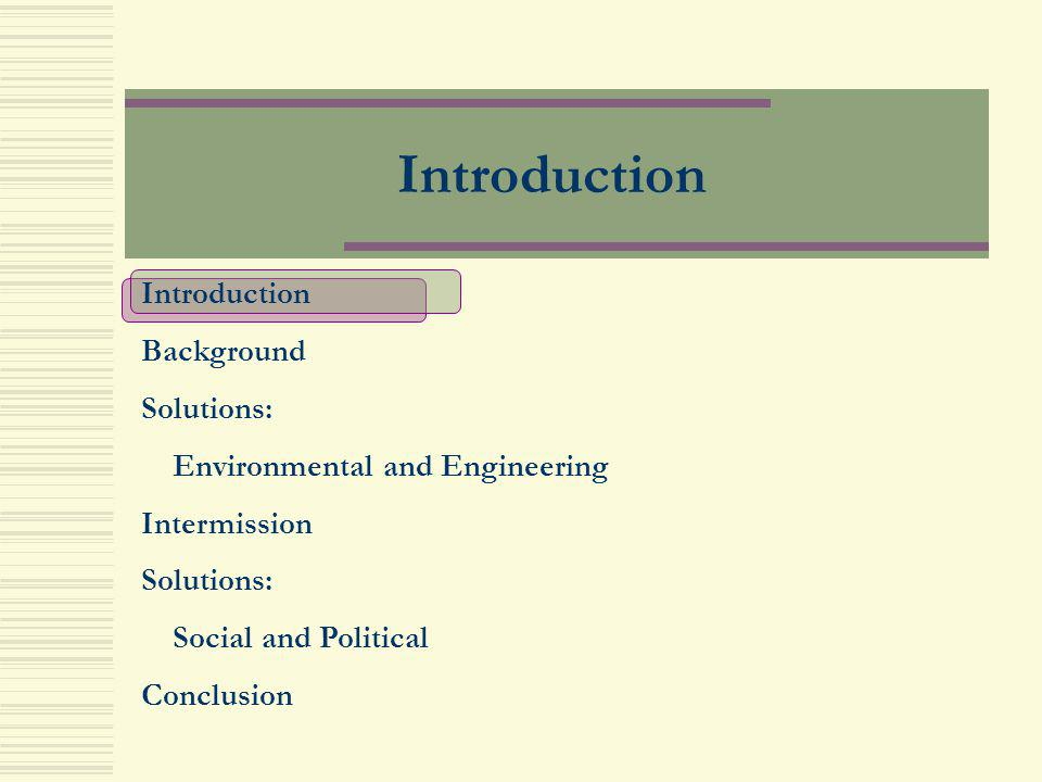 Introduction Introduction Background Solutions: