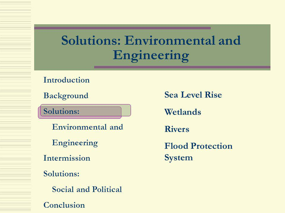 Solutions: Environmental and Engineering
