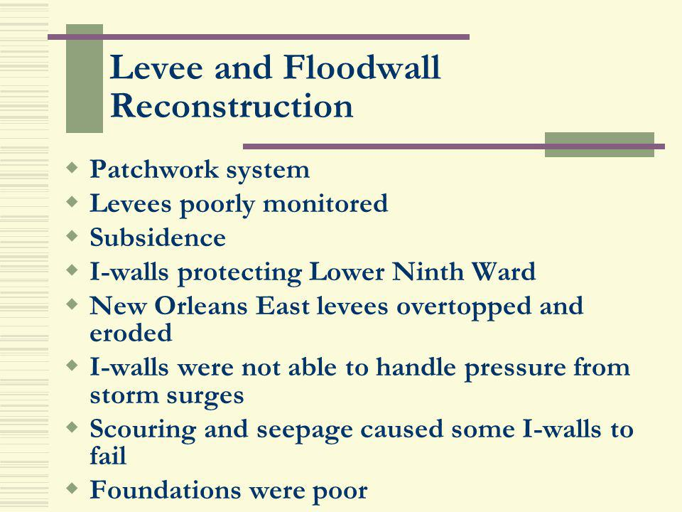 Levee and Floodwall Reconstruction