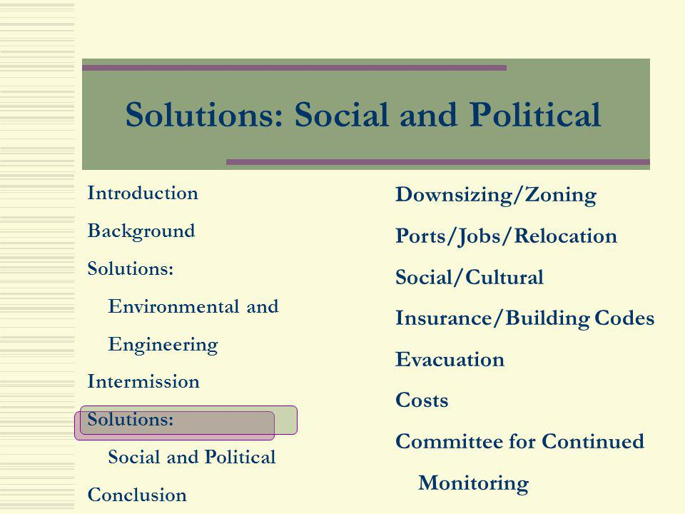 Solutions: Social and Political