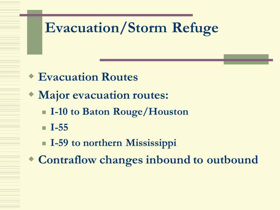Evacuation/Storm Refuge
