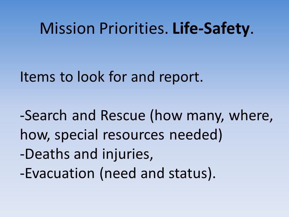 Mission Priorities. Life-Safety.