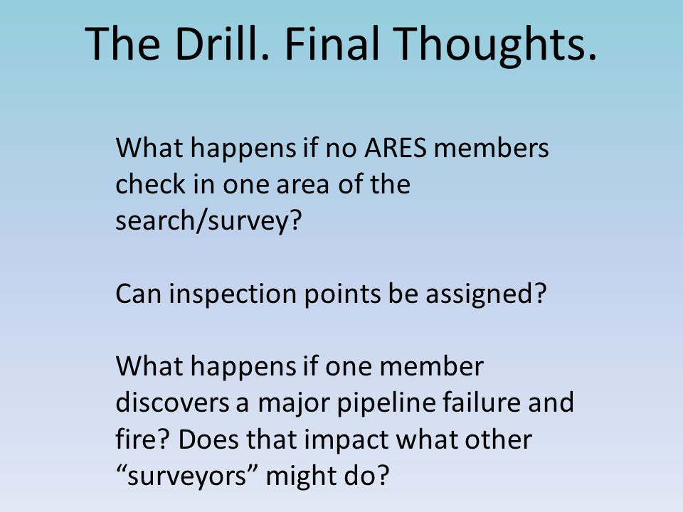The Drill. Final Thoughts.
