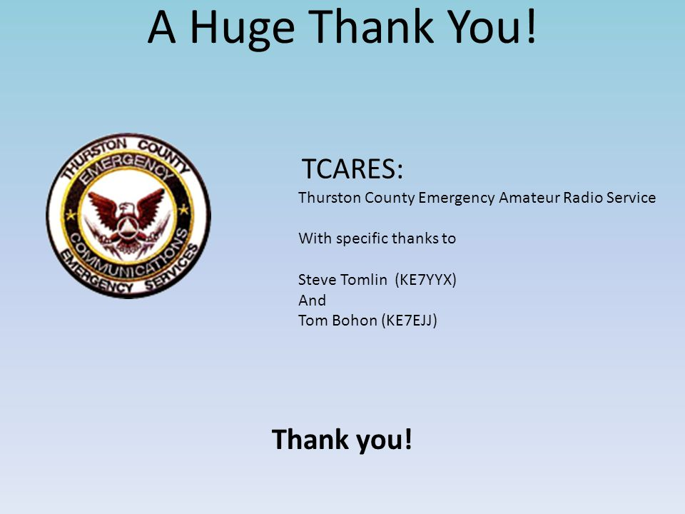 A Huge Thank You! Thank you! TCARES: