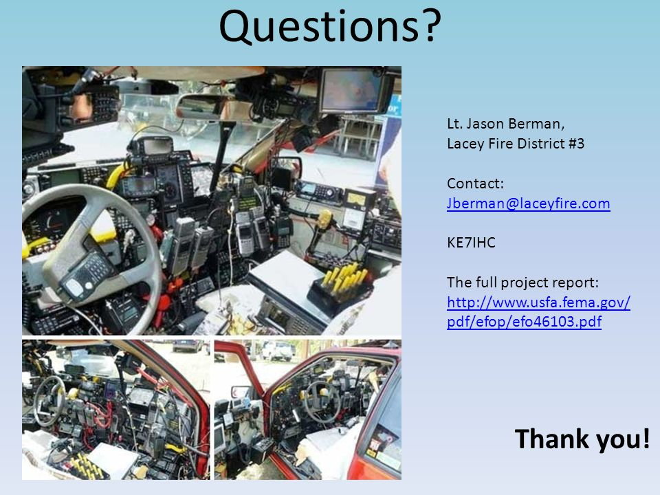 Questions Thank you! Lt. Jason Berman, Lacey Fire District #3