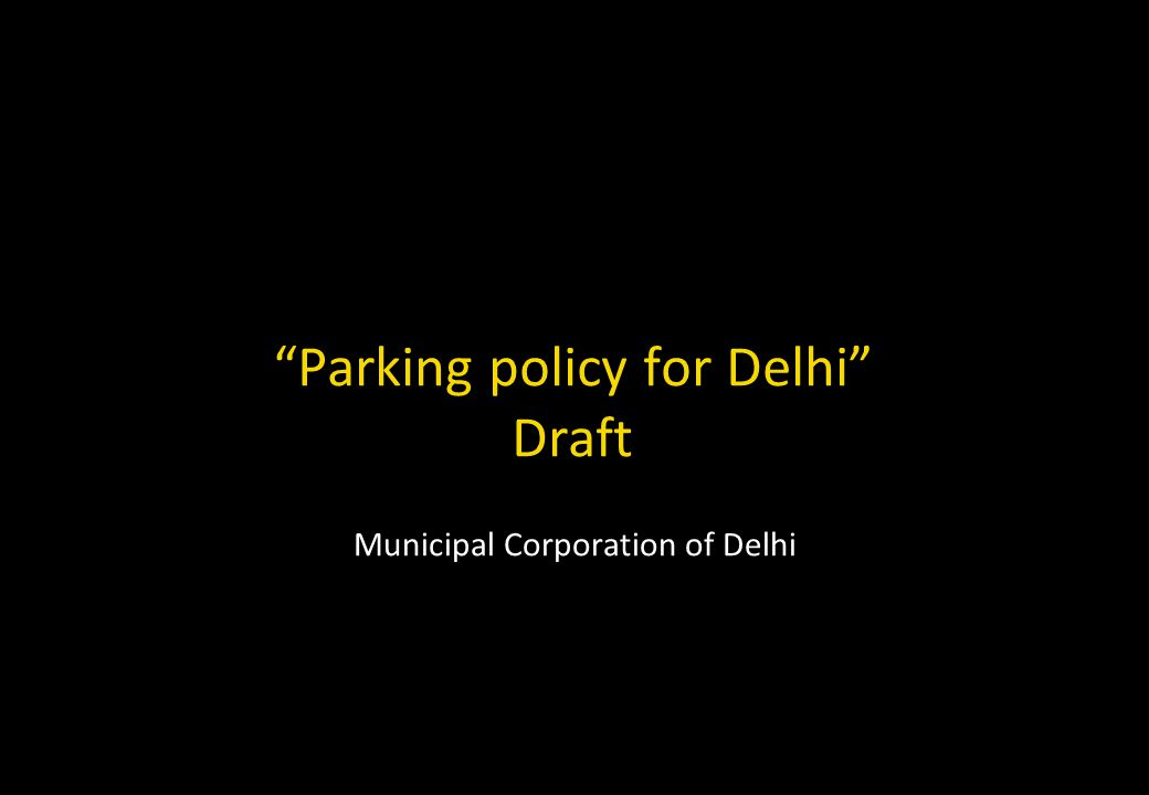 Parking policy for Delhi Draft