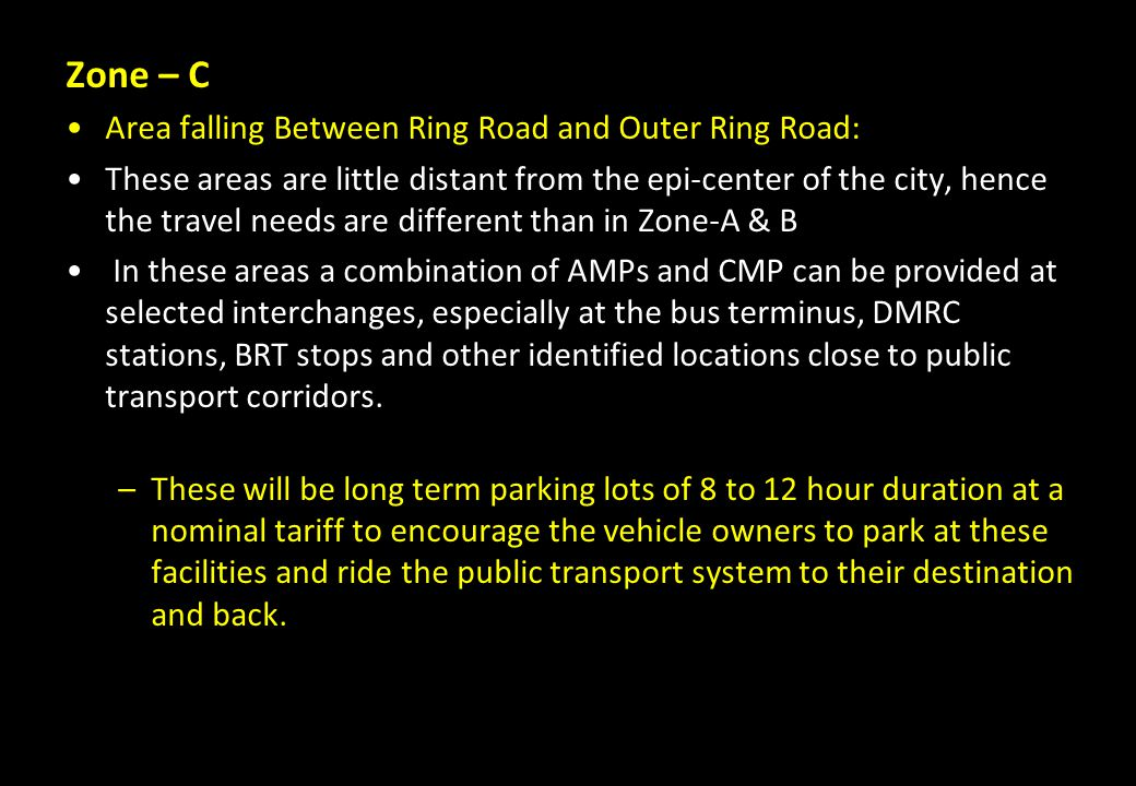Zone – C Area falling Between Ring Road and Outer Ring Road:
