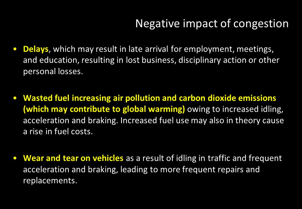 Negative impact of congestion
