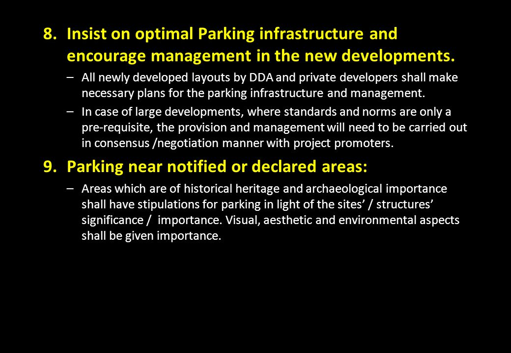 Parking near notified or declared areas: