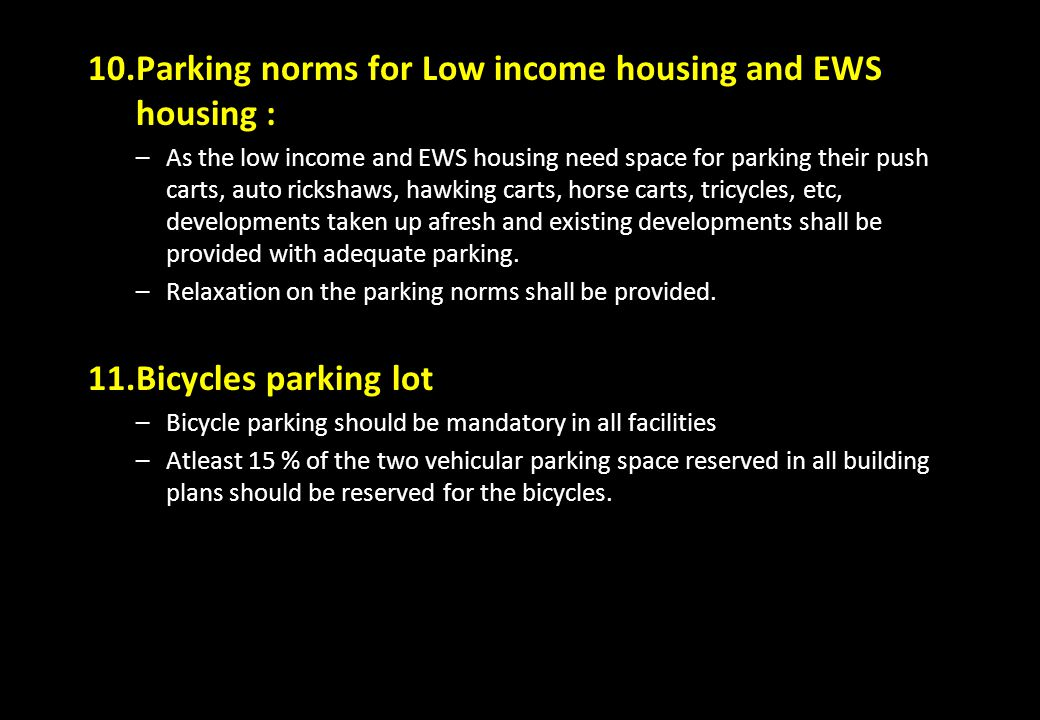 Parking norms for Low income housing and EWS housing :
