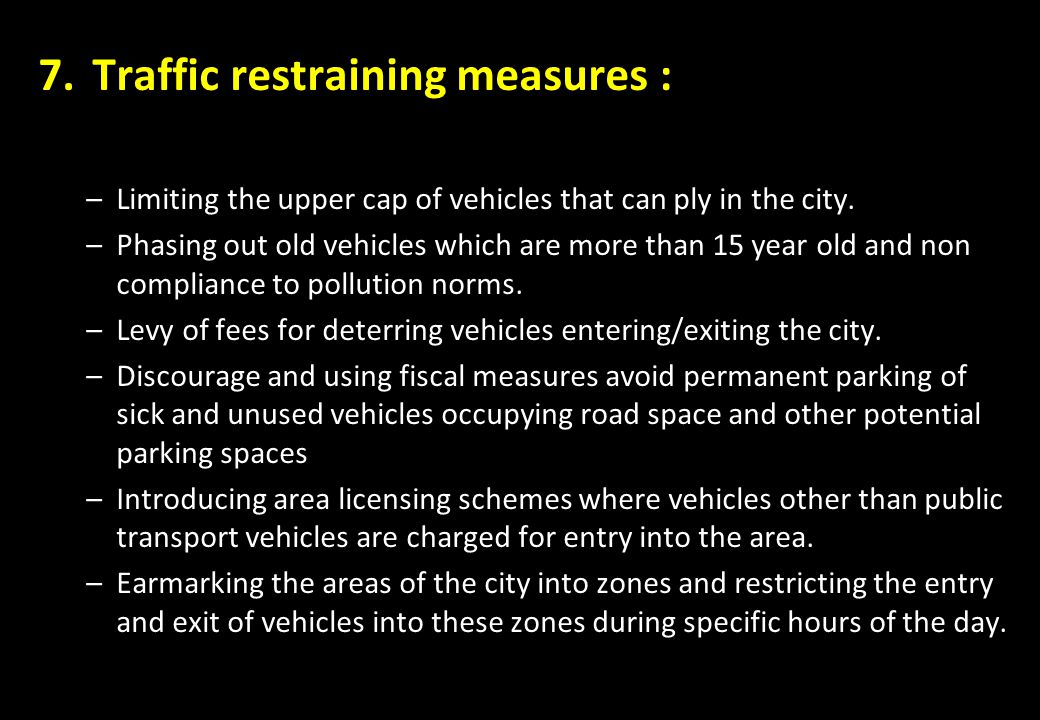 Traffic restraining measures :