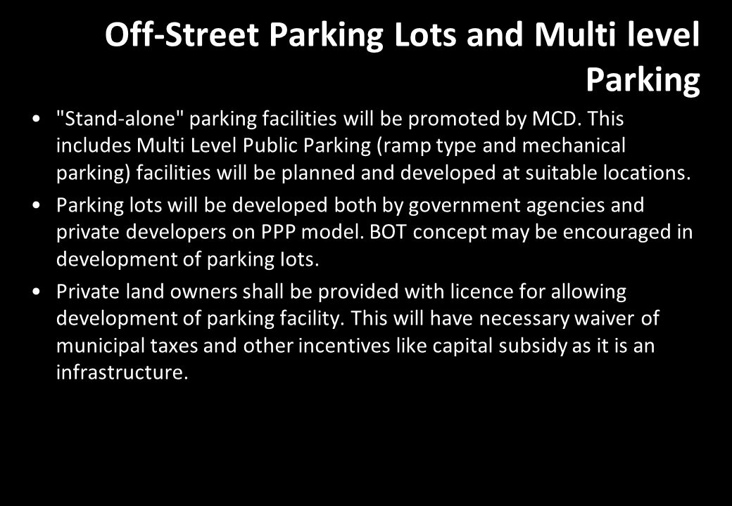 Off-Street Parking Lots and Multi level Parking