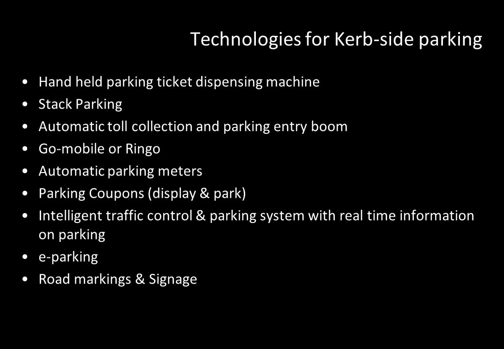 Technologies for Kerb-side parking