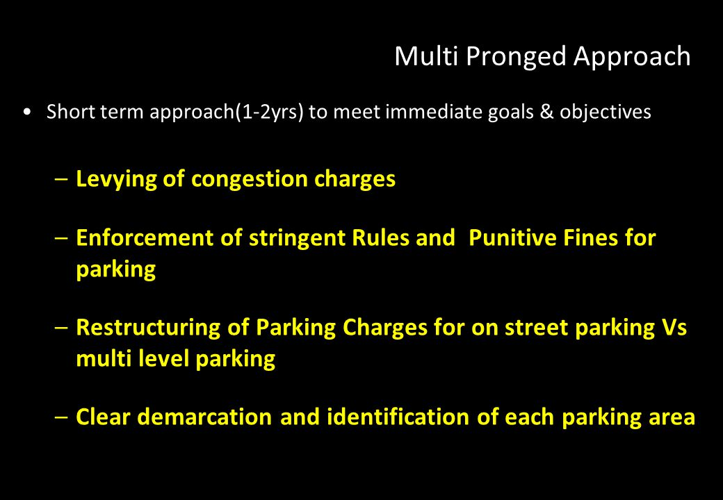 Multi Pronged Approach