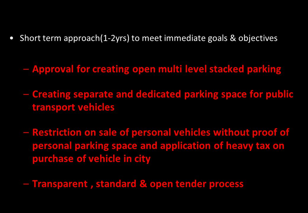 Approval for creating open multi level stacked parking