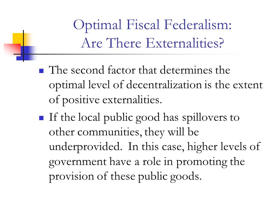 Optimal Fiscal Federalism: Are There Externalities