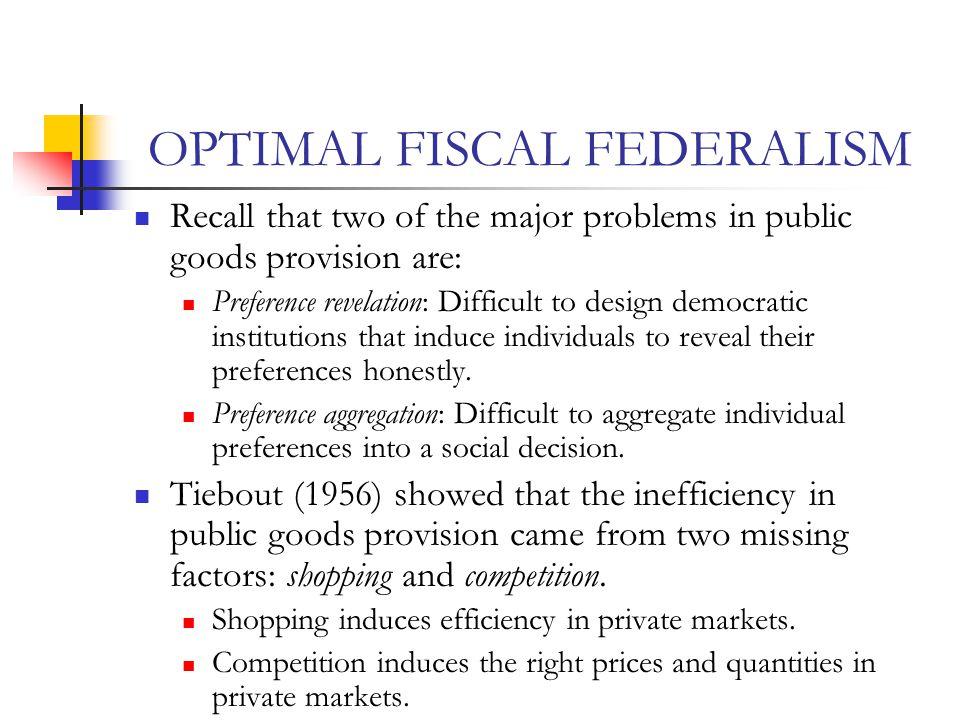 OPTIMAL FISCAL FEDERALISM