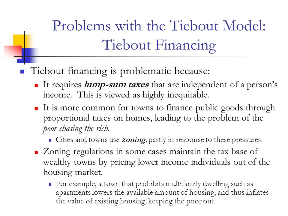 Problems with the Tiebout Model: Tiebout Financing