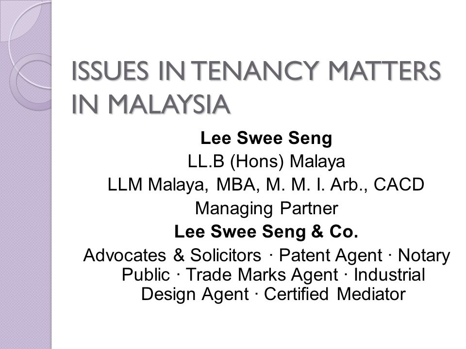 ISSUES IN TENANCY MATTERS IN MALAYSIA