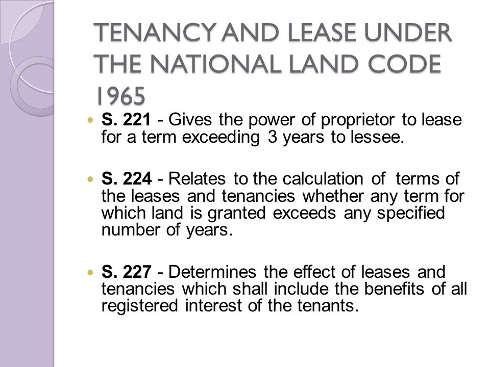 TENANCY AND LEASE UNDER THE NATIONAL LAND CODE 1965
