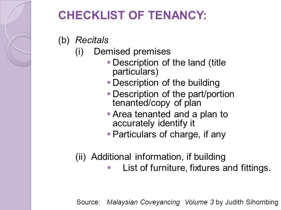 CHECKLIST OF TENANCY: (b) Recitals (i) Demised premises