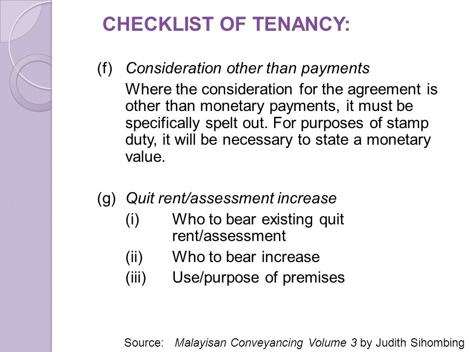CHECKLIST OF TENANCY: (f) Consideration other than payments