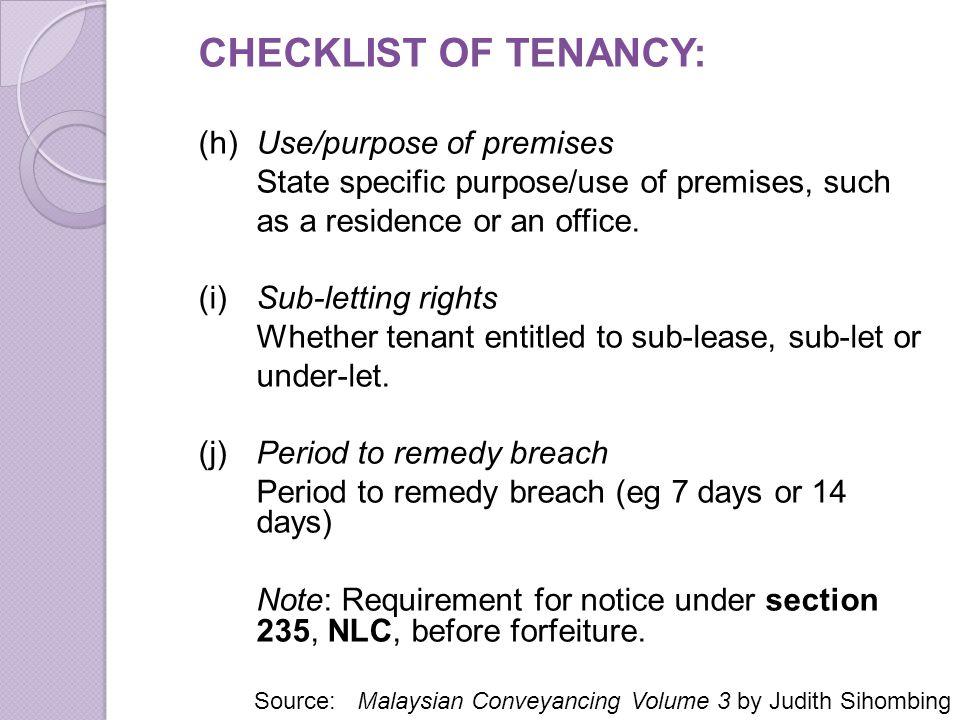 CHECKLIST OF TENANCY: (h) Use/purpose of premises