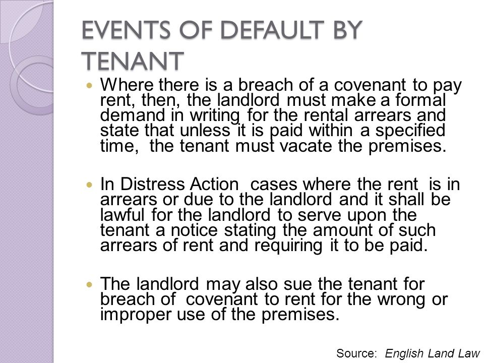 EVENTS OF DEFAULT BY TENANT