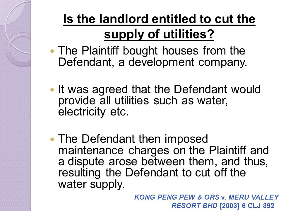 Is the landlord entitled to cut the supply of utilities