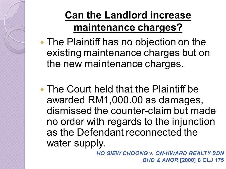 Can the Landlord increase maintenance charges