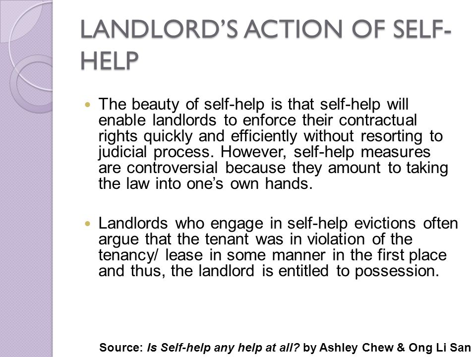 LANDLORD'S ACTION OF SELF-HELP