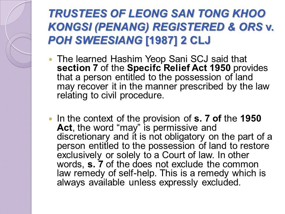 TRUSTEES OF LEONG SAN TONG KHOO KONGSI (PENANG) REGISTERED & ORS v