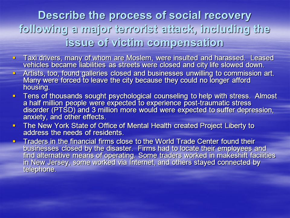 Describe the process of social recovery following a major terrorist attack, including the issue of victim compensation