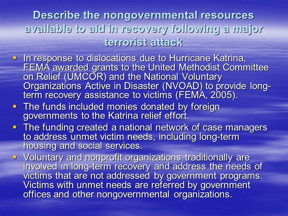 Describe the nongovernmental resources available to aid in recovery following a major terrorist attack