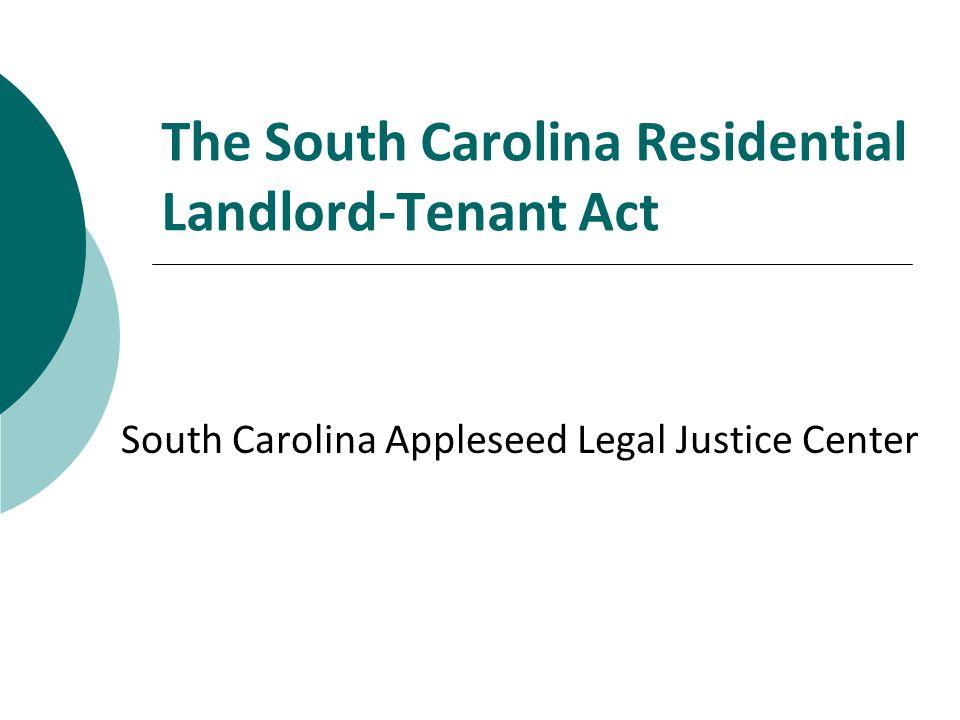 The South Carolina Residential Landlord-Tenant Act