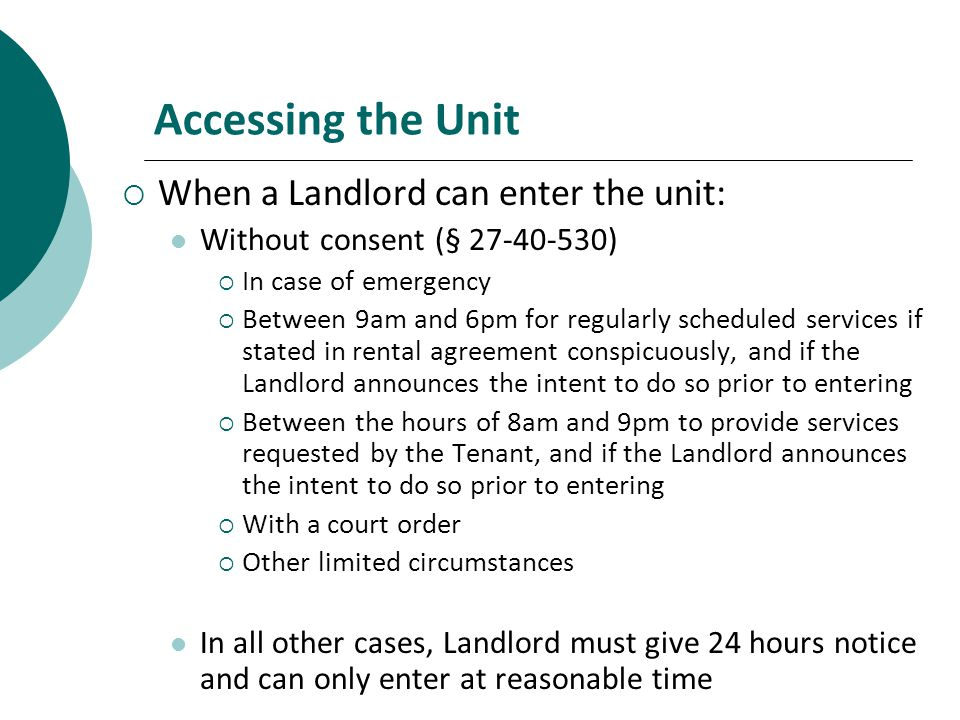 Accessing the Unit When a Landlord can enter the unit: