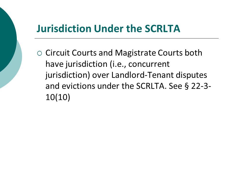 Jurisdiction Under the SCRLTA