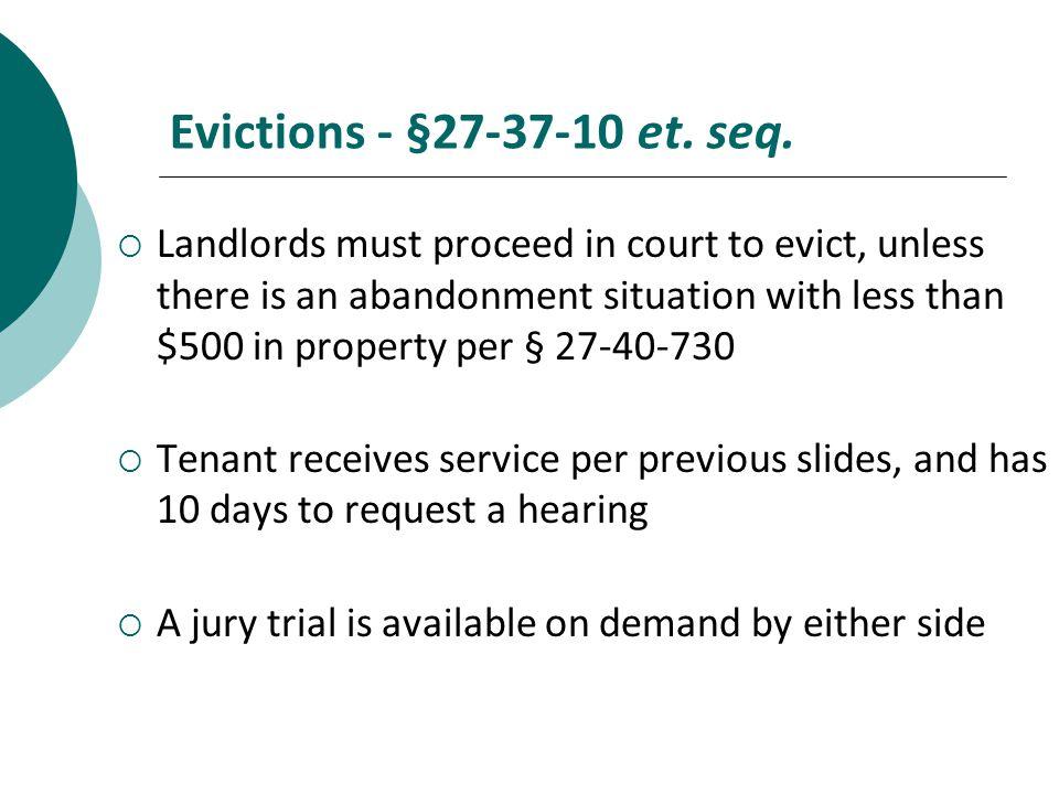 Evictions - §27-37-10 et. seq.